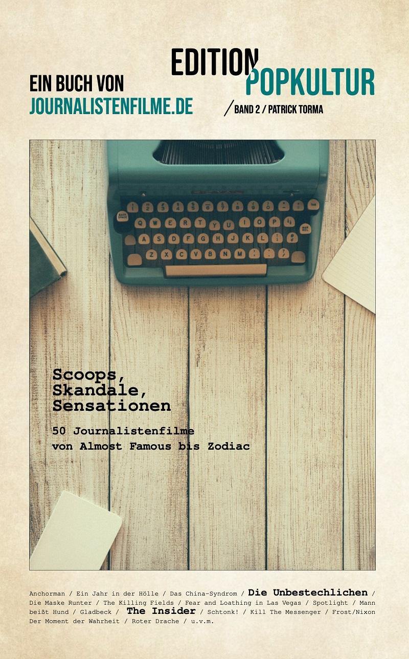 Buch 50 Journalistenfilme von Almost Famous bis Zodiac